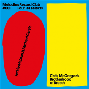 Melodies Record Club 001: Four Tet selects