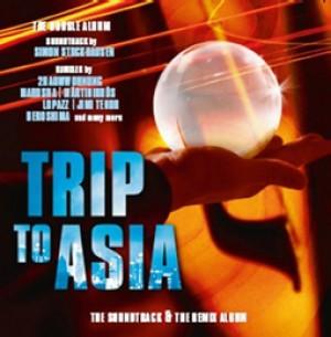 Trip To Asia (Soundtrack + Remix Album)