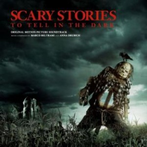 Scary Stories to Tell in the Dark - Deluxe - Original Motion Picture Soundtrack