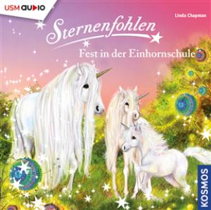 Sternenfohlen Folge 25: Fest in der Einhornschule