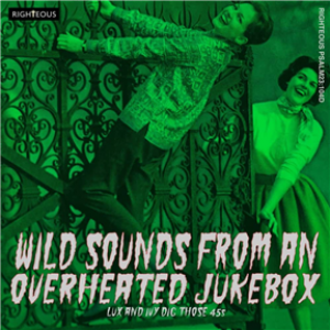 Wild Sounds From An Overheated Jukebox: Lux And Ivy Dig Those 45s