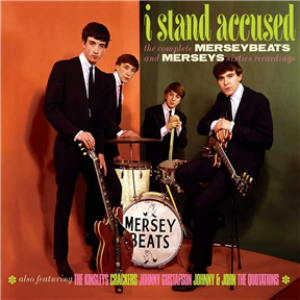 I Stand Accused - The Complete Merseybeats And Merseys Sixties Recordings: 2CD Digipak Edition