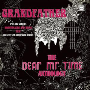 Grandfather - The Dear Mr. Time Anthology: 3CD Digipak