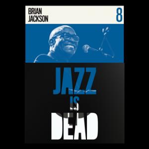 Jazz Is Dead 8: Brian Jackson