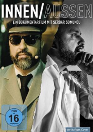 Innen / Aussen: Ein Dokumentarfilm mit Serdar Somuncu