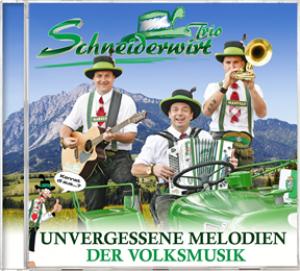 Unvergessene Melodien der Volksmusik