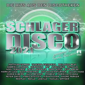 Schlager Disco 2021: Die Hits aus den Discotheken