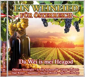 Ein Weinlied für Österreich: Da Wei is mei Heagod