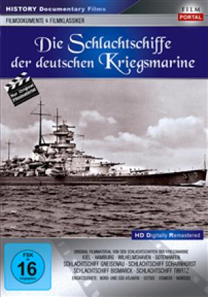 Die Schlachtschiffe der deutschen Kriegsmarine