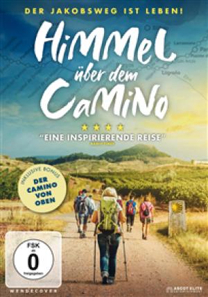 Himmel über dem Camino: Der Jakobsweg ist Leben!