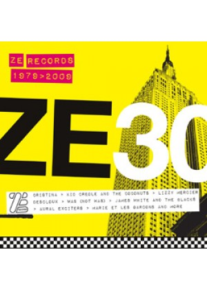 Ze 30 - Ze Records Story 1979-2009