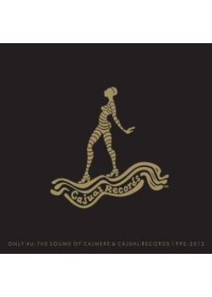 Only 4U: The sound of Cajmere & Cajual Records 1992 - 2012