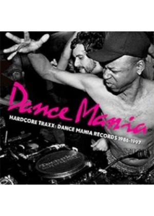 Dance Mania Hardcore Traxxx 1986 - 1997