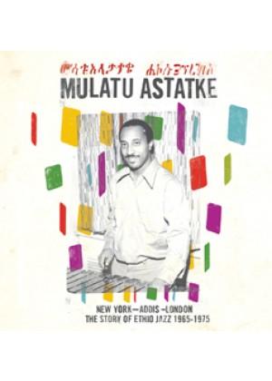 New York - Addis - London The Story of Ethio Jazz 65-75