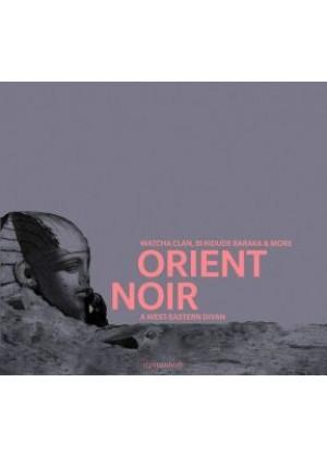 Orient Noir A West Eastern Divan