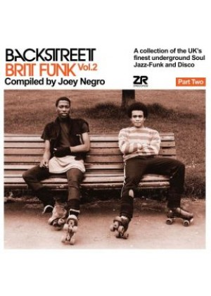 Backstreet Brit Funk Vol.2 compiled by Joey Negro - Part Two