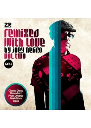 Remixed with Love by Joey Negro V2 Pt A