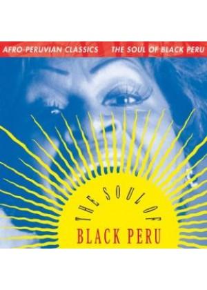 Afro Peruvian Classics The Soul of Black Peru