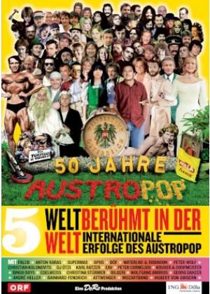 Folge 05: Weltberühmt in der Welt - Internationale Erfolge des Austropop