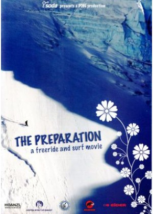 The Preparation: A Freeride And Surf Movie
