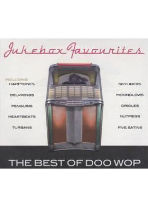 Jukebox Favourites: Best Of Doo Wop