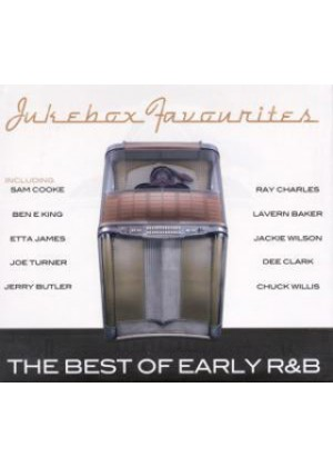 Jukebox Favourites: The Best Of Early R&B