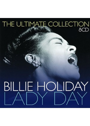 Lady Day - The Ultimate Collection