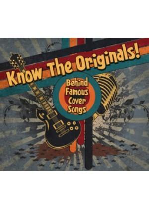 Know the originals