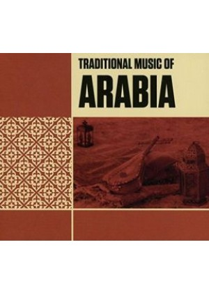 Traditional Music of Arabia