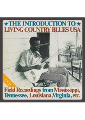 Living Country Blues USA - The Introduction To