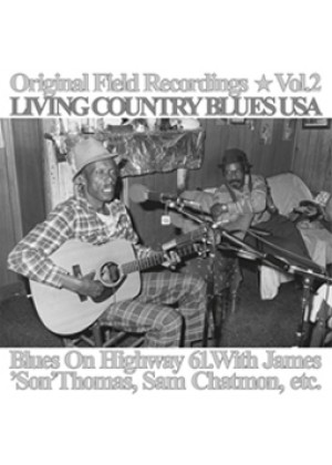 Living Country Blues USA Vol.02: Blues on Highway 61