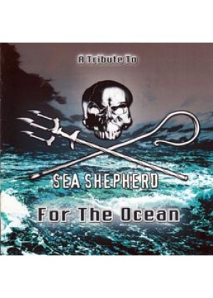 A Tribute to Sea Shepherd For the Ocean