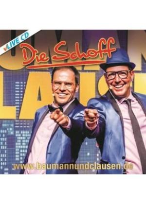 DIE SCHOFF live