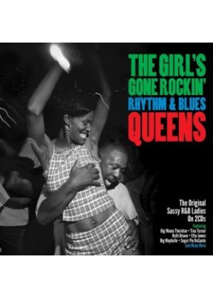 The Girl's Gone Rockin' - R&B Queens