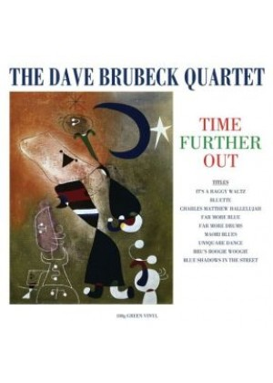 Time Further Out (180g Green Vinyl)