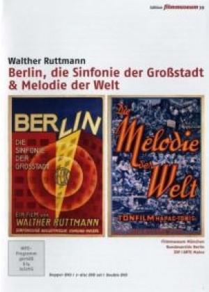 Berlin, die Sinfonie der Grossstadt / Melodie der Welt