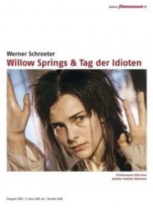 Willow Springs & Tag der Idioten