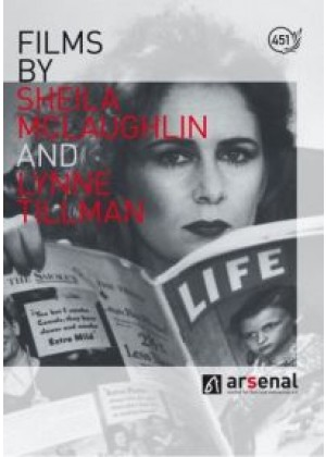 Films by Sheila McLaughlin and Lynne Tillman