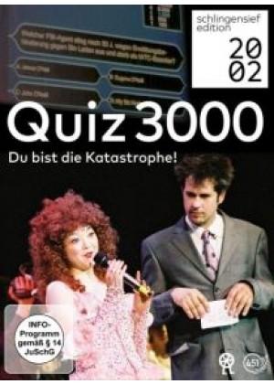 Quiz 3000: Du bist die Katastrophe!