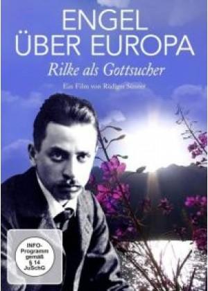 Engel über Europa: Rilke als Gottsucher