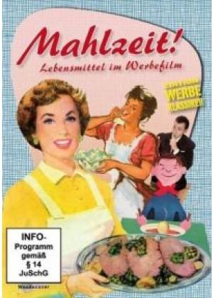 Mahlzeit: Lebensmittel im Werbefilm