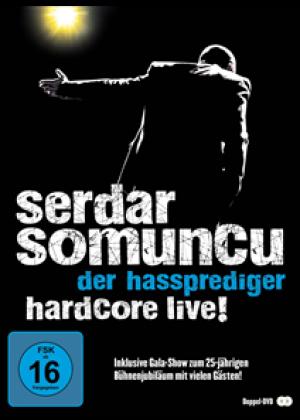 Der Hassprediger: Hardcore Live