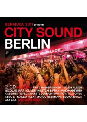 City Sound Berlin 2011 (BerMuDa presents)