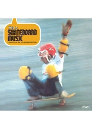 This Is Skateboard Music