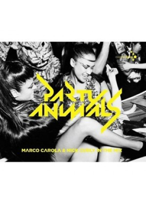 Party Animals Mixed By Marco Carola & Nick Curly