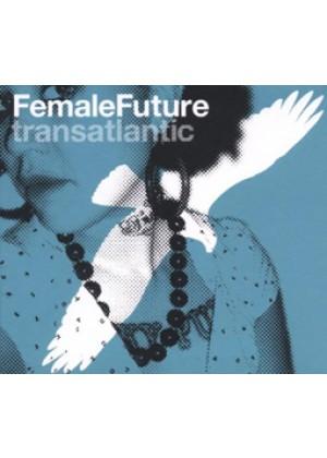 Female Future Transatlantic