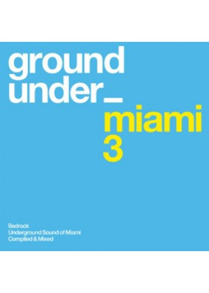 Underground Sound Of Miami 3