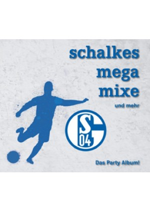 Schalkes Mega Mixe und mehr