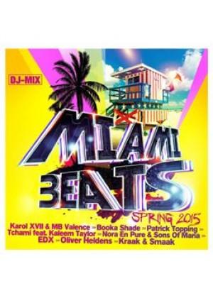 Miami beats - Spring 2015 (DJ Mix)