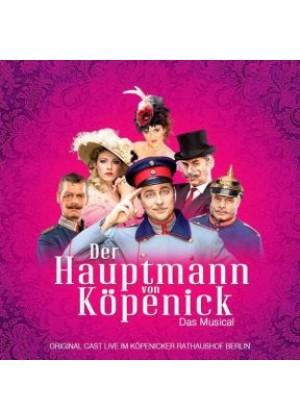 Der Hauptmann von Köpenick: Das Musical - Live